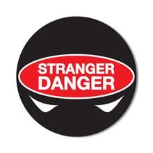 Stranger Danger Sticker Roll, Stock - Closeout, On Sale!