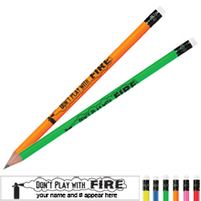Don't Play With Fire Neon Pencil