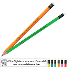 Firefighters are our Friends Neon Pencil