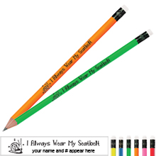 I Always Wear My Seatbelt Neon Pencil
