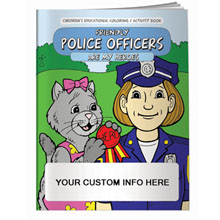 Friendly Police Officers Are My Heroes Coloring & Activity Book