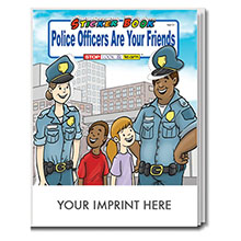 Police Officers Are Your Friends Sticker & Coloring Activity Book