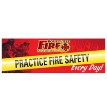 Practice Fire Safety Every Day, Heavy Duty Banner w/ Custom Full Color Imprint, 2' x 6'