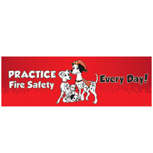 Practice Fire Safety Every Day  Full Color Heavy Duty Fire Prevention Banner, Stock