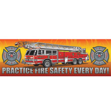 Practice Fire Safety Every Day Fire Truck Heavy Duty Banner, Stock