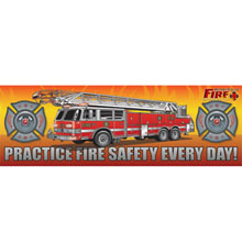 Practice Fire Safety Every Day Fire Truck, Heavy Duty Banner, 2' x 6'