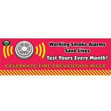 Working Smoke Alarms Save Lives, Heavy Duty Banner, 2' x 6'