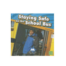 Staying Safe on the School Bus First Facts Book