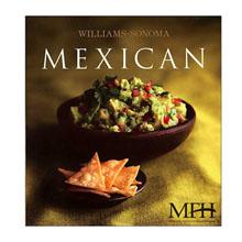 Williams-Sonoma® Mexican Cookbook