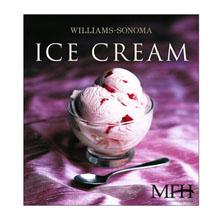 Williams-Sonoma® Ice Cream Cookbook