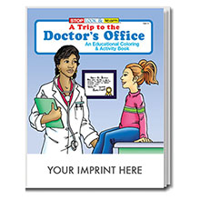 A Trip to the Doctor's Office Coloring & Activity Book