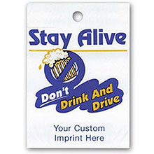 Stay Alive, Don't Drink and Drive Custom Litterbag