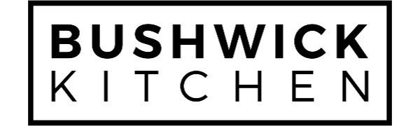 Bushwick Kitchen®