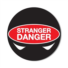Stranger Danger Sticker Roll, Stock - Closeout, On Sale!
