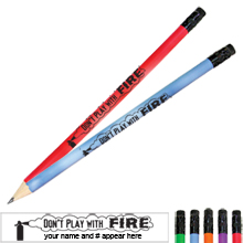 Don't Play With Fire Mood Pencil