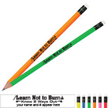 Learn Not to Burn Know 2 Ways Out Neon Pencil