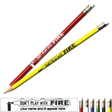 Don't Play With Fire Pricebuster Pencil