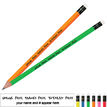 Drug Free, Smoke Free, Totally Free Neon Pencil