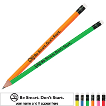 Be Smart Don't Start Neon Pencil