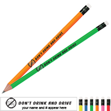 Don't Drink and Drive Neon Pencil