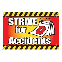 """Vinyl Safety Banner, """"Strive for Zero Accidents"""", Stock - On Sale, Closeout!"""