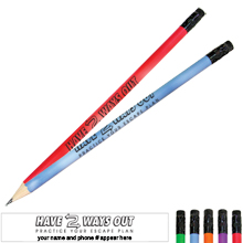 Have 2 Ways Out Mood Pencil