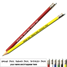 Drug Free, Smoke Free, Totally Free Pricebuster Pencil