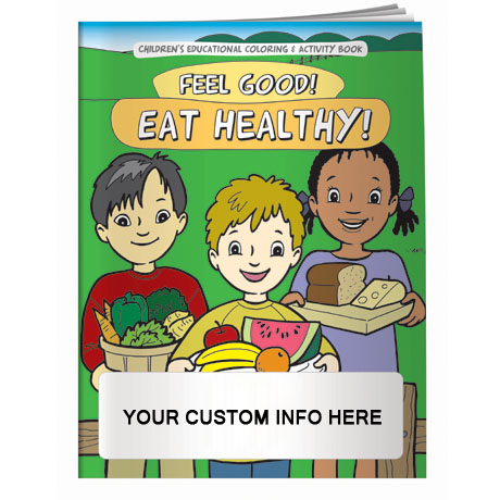 Feel Good Eat Healthy Coloring & Activity Book
