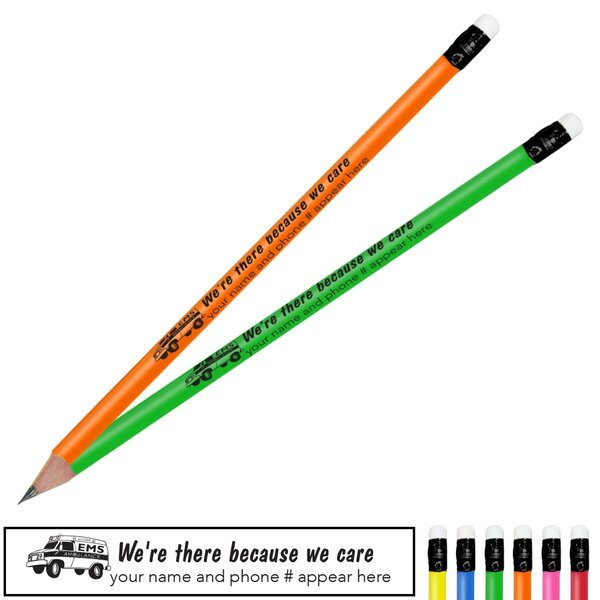 We're There Because We Care Neon Pencil