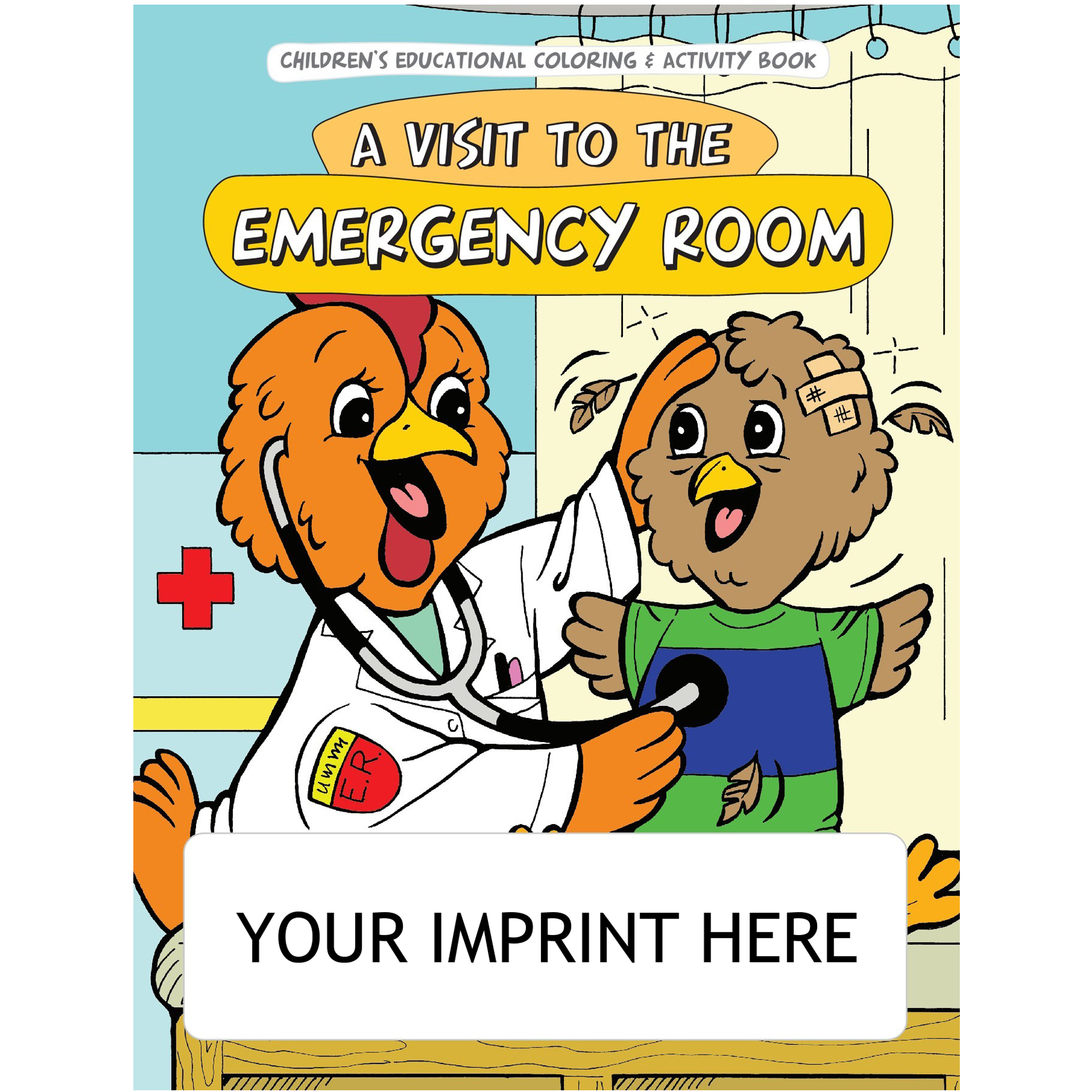 A Visit To The Emergency Room Coloring & Activity Book