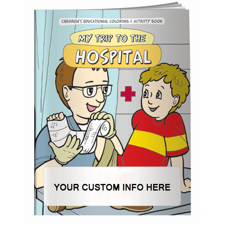 My Trip To The Hospital Coloring & Activity Book