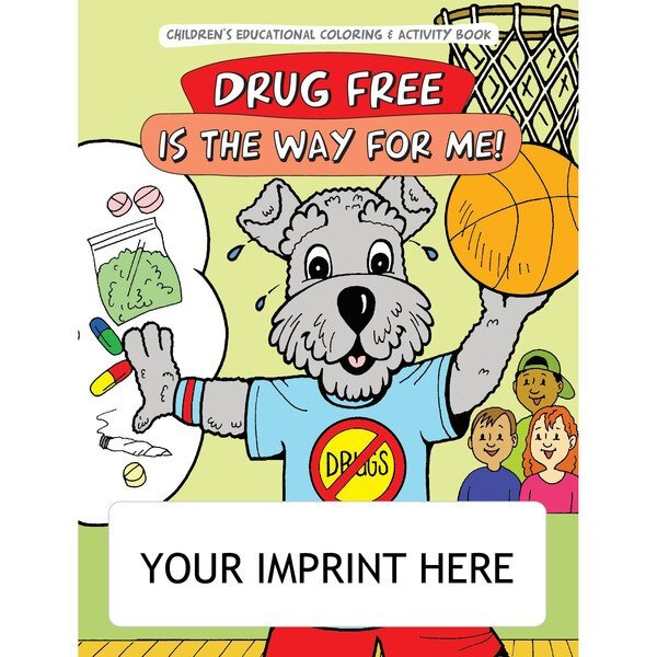 Drug Free Is The Way For Me Coloring & Activity Book
