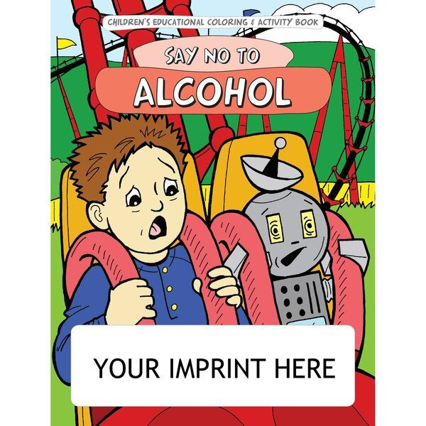 Say No To Alcohol Coloring & Activity Book