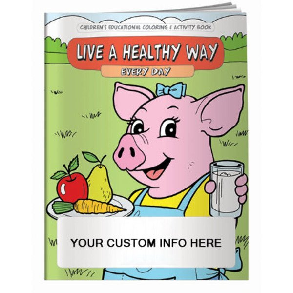 Live A Healthy Way Every Day Coloring & Activity Book