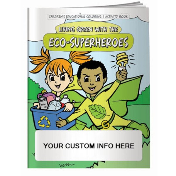Living Green with the Eco-Superheroes Coloring & Activity Book