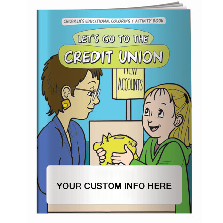 Let's Go to the Credit Union Coloring & Activity Book