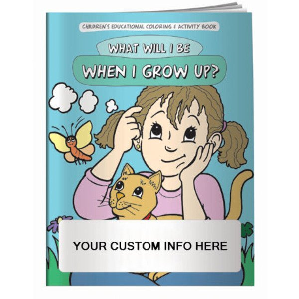 What Will I Be When I Grow Up Coloring & Activity Book
