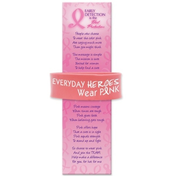 """SALE! - 1"""" Wide Silicone Bracelet & Bookmark, featuring """"Everyday Heroes Wear Pink"""" Breast Cancer Awareness design"""