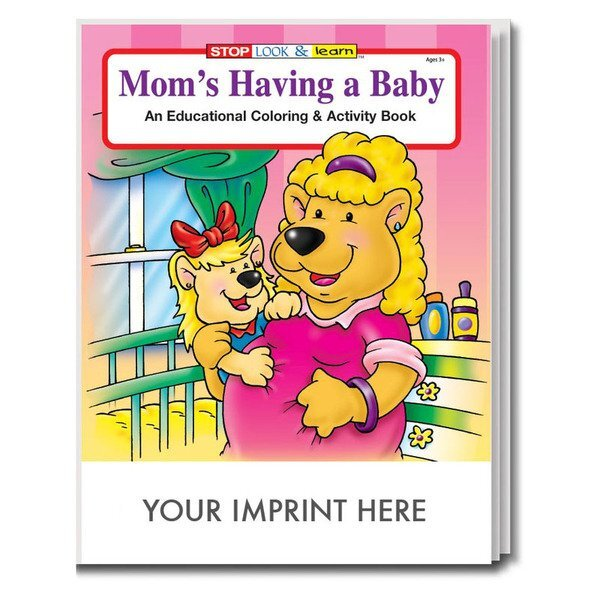 Mom's Having a Baby Coloring & Activity Book