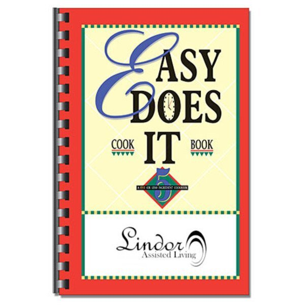 Easy Does It Cookbook, Simple Recipes