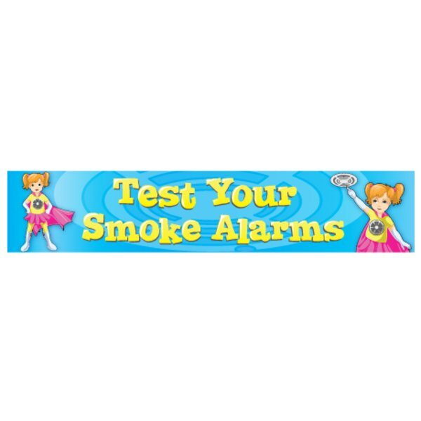 Test Your Smoke Alarms Full Color Fire Prevention Poly Banner, Stock.- Closeout, On Sale!