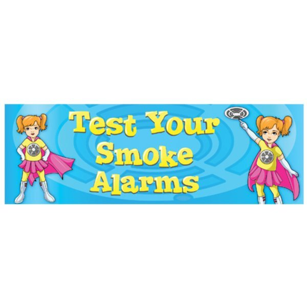 Test Your Smoke Alarms Full Color  Heavy Duty Fire Prevention Banner, Stock - Closeout, On Sale!