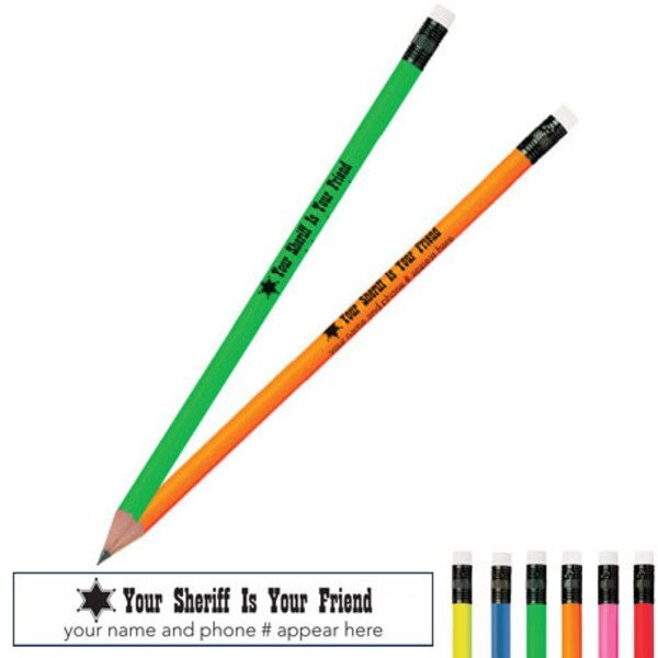 Your Sheriff Is Your Friend Neon Pencil