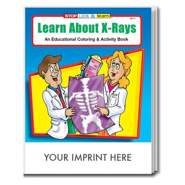Learn About X-Rays Coloring & Activity Book