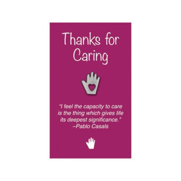 "Heart in Hand Lapel Pin on ""Thanks for Caring"" Appreciation Card, Stock - Closeout, While Supplies Last!"