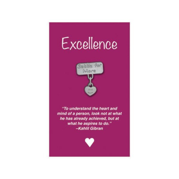 "Settle for More Lapel Pin on ""Excellence"" Appreciation Card, Stock"