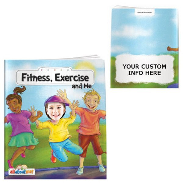 Fitness, Exercise and Me All About Me Book