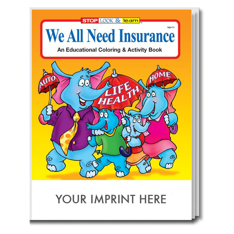We All Need Insurance Coloring & Activity Book