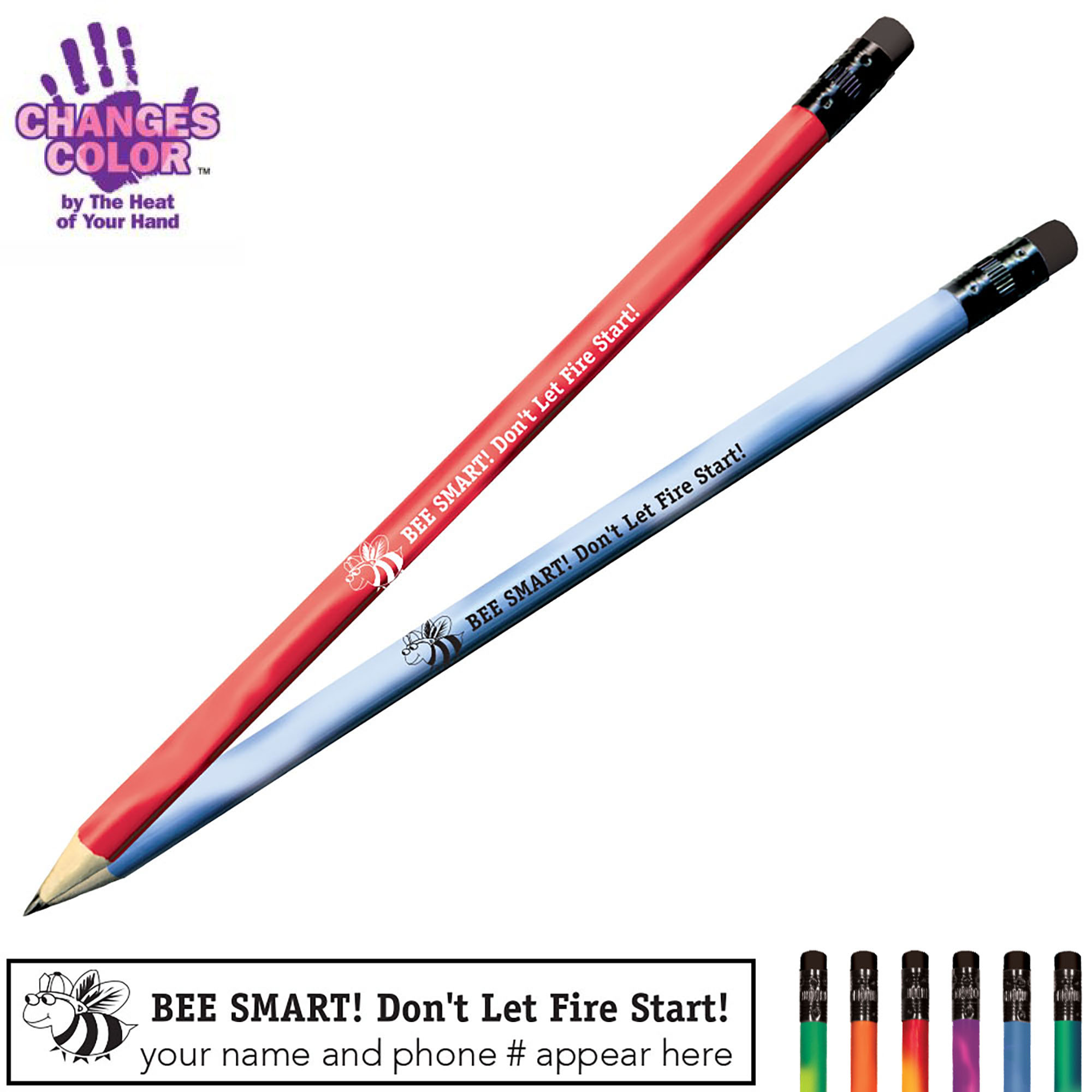 Bee Smart Don't Let Fire Start Mood Pencil